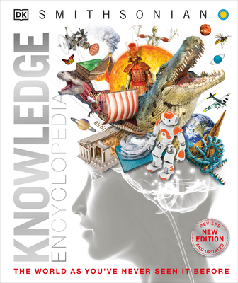 Knowledge Encyclopedia (Updated and Enlarged Edition): The World as You've Never Seen It Before (Knowledge Encyclopedias) Cover Image