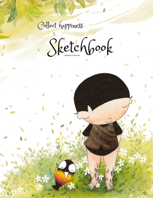 Collect happiness sketchbook(Drawing & Writing)( Volume 10)(8.5*11) (100 pages): Collect happiness and make the world a better place. Cover Image