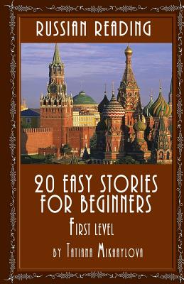 Russian Reading: 20 Easy Stories for Beginners, First Level Cover Image