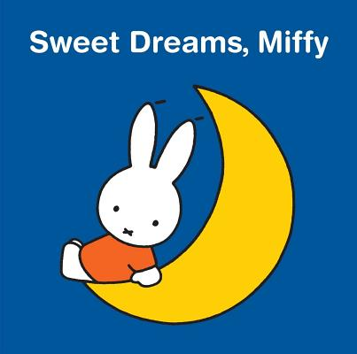 Sweet Dreams, Miffy Cover Image