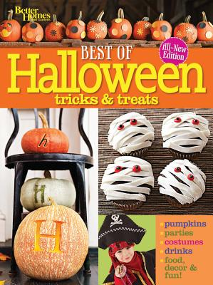 Best of Halloween Tricks & Treats, Second Edition (Paperback) By Better Homes & Gardens