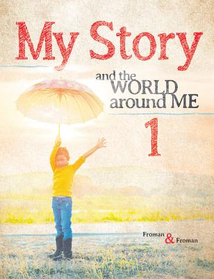 My Story 1: And the World Around Me Cover Image