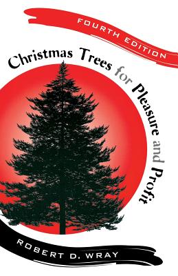 Christmas Trees for Pleasure and Profit Cover Image