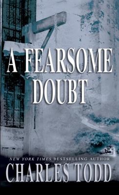 A Fearsome Doubt (Inspector Ian Rutledge #6) Cover Image