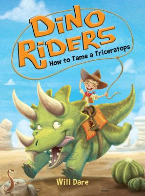 How to Tame a Triceratops (Dino Riders #1) Cover Image