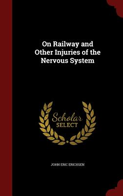 On Railway and Other Injuries of the Nervous System Cover Image