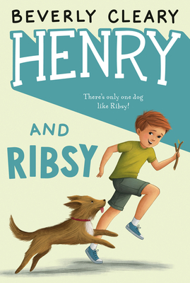 Henry and Ribsy (Henry Huggins #3) Cover Image