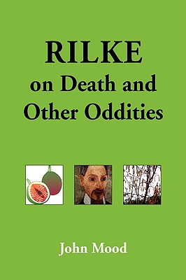 Rilke on Death and Other Oddities Cover Image