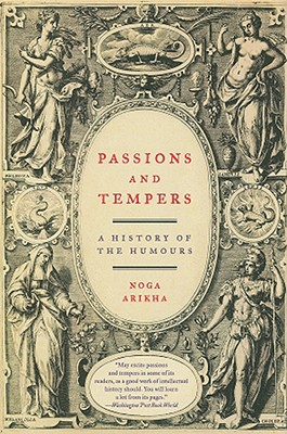 Passions and Tempers: A History of the Humours Cover Image