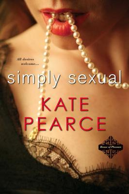 Simply Sexual (House of Pleasure #1) Cover Image