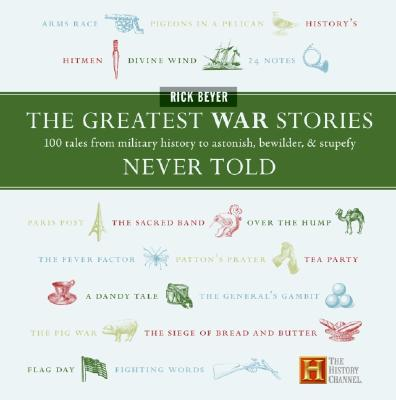 The Greatest War Stories Never Told Cover