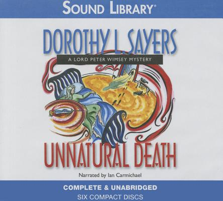 Unnatural Death Lib/E (Lord Peter Wimsey Mysteries (Audio) #3) Cover Image