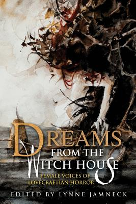 Dreams from the Witch House (2018 Trade Paperback Edition) Cover Image