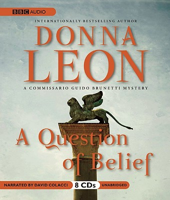 A Question of Belief (Commissario Guido Brunetti Mysteries (Audio)) Cover Image