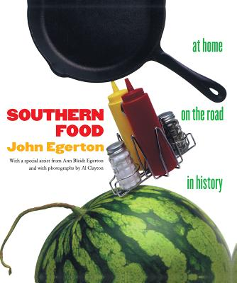 Southern Food: At Home, on the Road, in History (Chapel Hill Books) Cover Image
