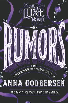 Rumors (Luxe #2) Cover Image