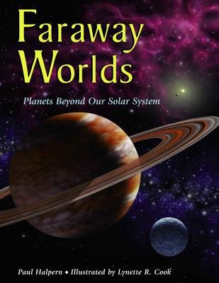 Faraway Worlds: Planets Beyond Our Solar System Cover Image