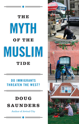 The Myth of the Muslim Tide Cover