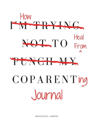 How to Heal from Coparenting Journal Cover Image