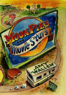 Cover for MoonPies and Movie Stars