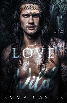 Love in the Wild: A Tarzan Retelling Cover Image