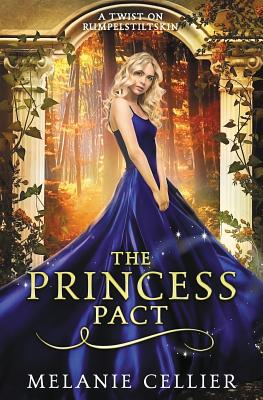 The Princess Pact: A Twist on Rumpelstiltskin Cover Image