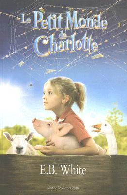 Le Petit Monde de Charlotte = Charlotte's Web Cover Image