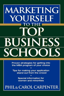 Marketing Yourself to the Top Business Schools Cover Image