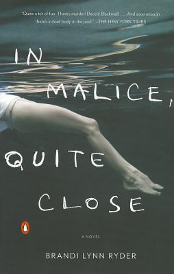 In Malice, Quite Close: A Novel Cover Image