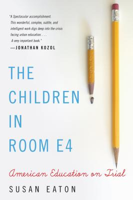 The Children in Room E4: American Education on Trial Cover Image