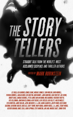 The Storytellers: Straight Talk from the World's Most Acclaimed Suspense & Thriller Authors Cover Image