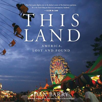 This Land Lib/E: America, Lost and Found Cover Image