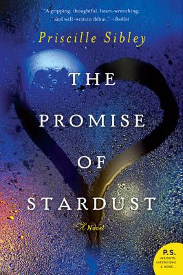 The Promise of Stardust: A Novel Cover Image