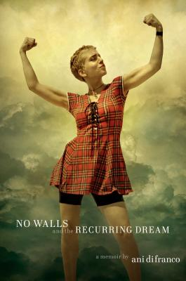No Walls and the Recurring Dream: A Memoir Cover Image
