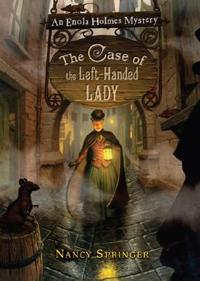 The Case of the Left-Handed Lady: An Enola Holmes Mystery Cover Image