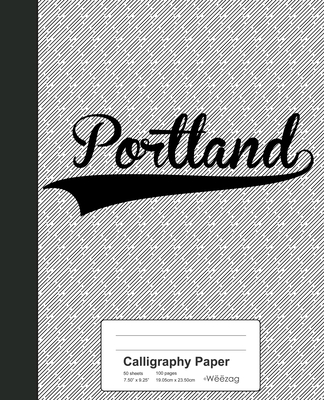 Calligraphy Paper: PORTLAND Notebook Cover Image