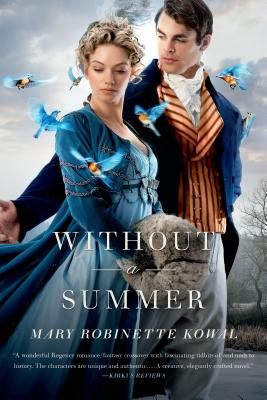 Without a Summer (Glamourist Histories #3) Cover Image