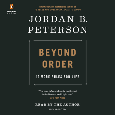 Beyond Order: 12 More Rules for Life Cover Image