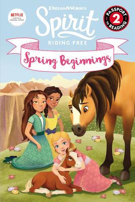 Spirit Riding Free: Spring Beginnings (Passport to Reading) Cover Image
