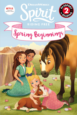 Spirit Riding Free: Spring Beginnings (Passport to Reading Level 2) Cover Image