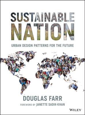 Sustainable Nation: Urban Design Patterns for the Future Cover Image