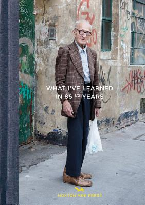 What I've Learned in 86 1/2 Years Cover Image