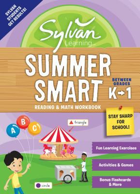 Sylvan Summer Smart Workbook: Between Grades K & 1 (Sylvan Summer Smart Workbooks) Cover Image