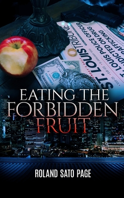 Cover for Eating the Forbidden Fruit