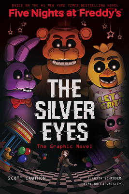 The Silver Eyes (Five Nights at Freddy's Graphic Novel) Cover Image
