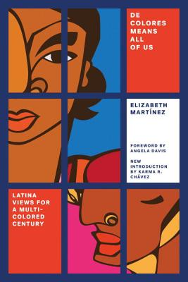 de Colores Means All of Us: Latina Views for a Multi-Colored Century Cover Image