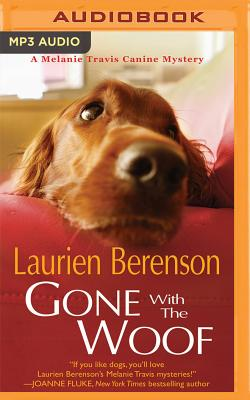 Gone with the Woof (Melanie Travis Mystery #16) Cover Image