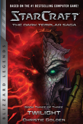 Starcraft: The Dark Templar Saga: Twilight cover image
