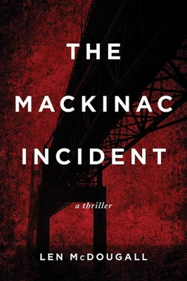 Cover for The Mackinac Incident