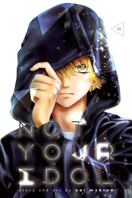 Not Your Idol, Vol. 2 Cover Image